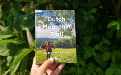 Bergwandelen in Nederland: Dutch Mountain Trail en de Seven Summits